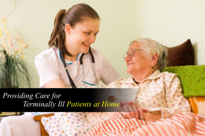 Providing Care for Terminally Ill Patients at Home