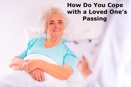 How Do you Cope with a Loved One's Passing